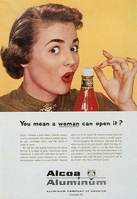 Del Monte: You mean a woman can open it?
